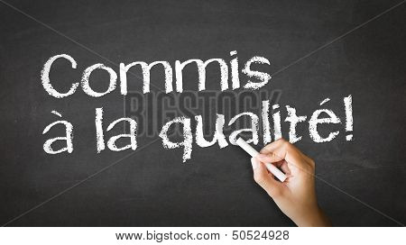 Committed To Quality (in French)