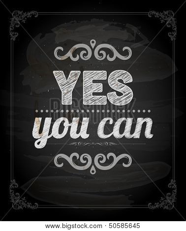 "Quote Typographical Background, vector design. ""Yes, you can"""