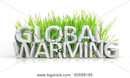 Grass with broken Global Warming 3D text ecological concept isolated