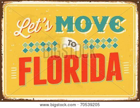 Vintage metal sign - Let's move to Florida - Vector EPS 10.