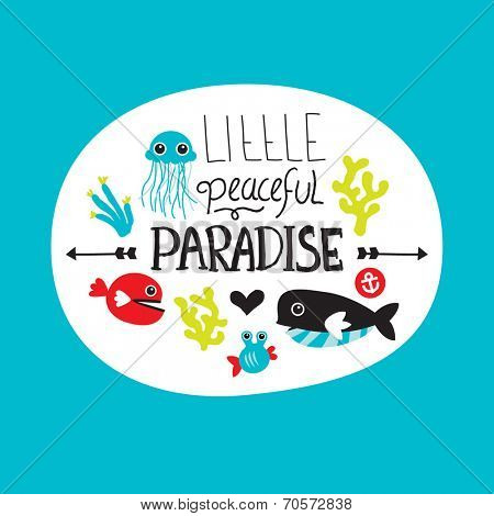 Little peaceful under water world paradise hand drawn lettering and deep sea coral and jelly fish illustration background in vector
