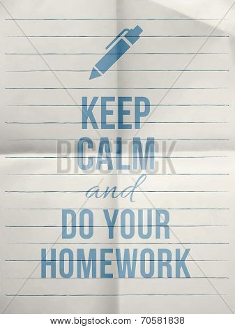 Keep Calm Do Your Homework Design Quote With With Pen Icon