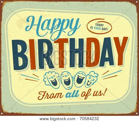 Vintage Metal Sign - Happy Birthday from all of us - Vector EPS10.