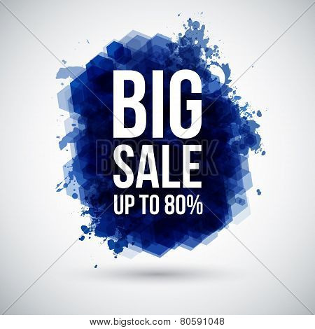 Big sale background. Lettering on a stylized ink blot.
