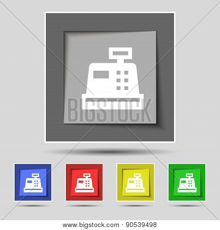 Cash Register Icon Sign On The Original Five Colored Buttons. Vector