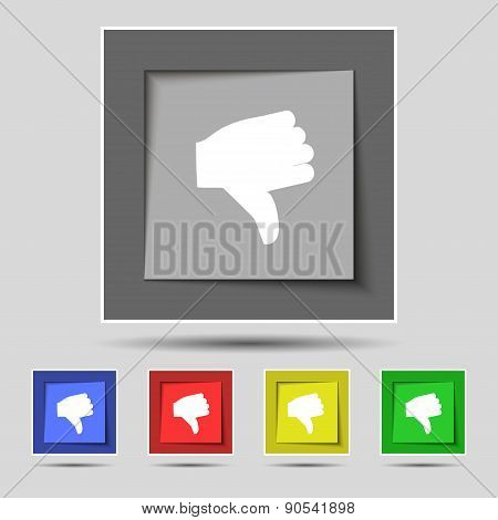 Dislike, Thumb Down Icon Sign On The Original Five Colored Buttons. Vector