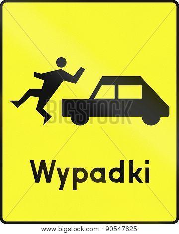 Hazard Of Accident With Pedestrian In Poland