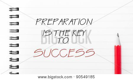 Preparation Is The Key To Success