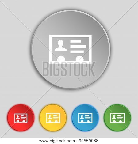 Id Card, Identity Card Badge, Cutaway, Business Card Icon Sign. Symbol On Five Flat Buttons. Vector