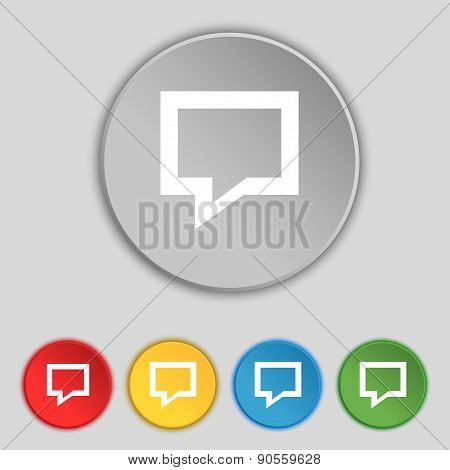 Speech Bubble, Think Cloud Icon Sign. Symbol On Five Flat Buttons. Vector