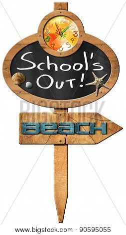 School is Out  - Sign For Beach
