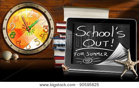 School's Out For Summer - Tablet Computer