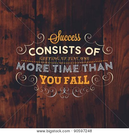 Inspirational Quote Vector Illustration Poster. Vintage Wood Texture