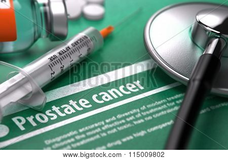 Diagnosis - Prostate Cancer. Medical Concept.