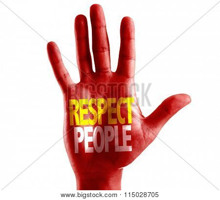 Respect People written on hand isolated on white background