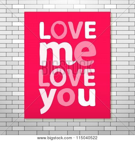Love me Love you Pink poster
