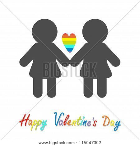 Happy Valentines Day. Love Card. Gay Marriage Pride Symbol Two Woman Silhouette Lgbt Icon Rainbow He