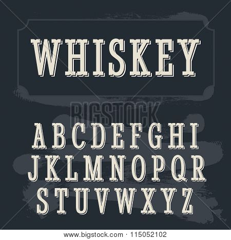 Whiskey label font.