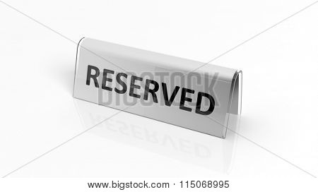 Glossy reservation sign, isolated on white background.