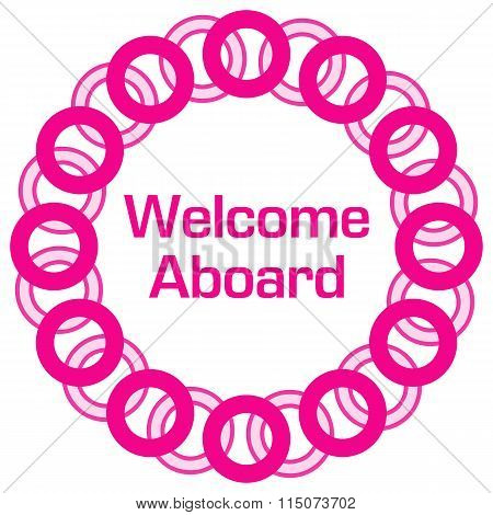 Welcome Aboard Pink Circular Rings Background