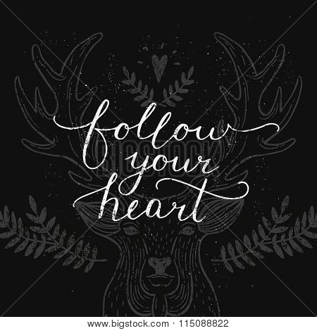 Follow your heart, inspirational card