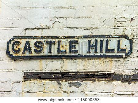 Street Sign Of Castle Hill In  Windsor. Uk