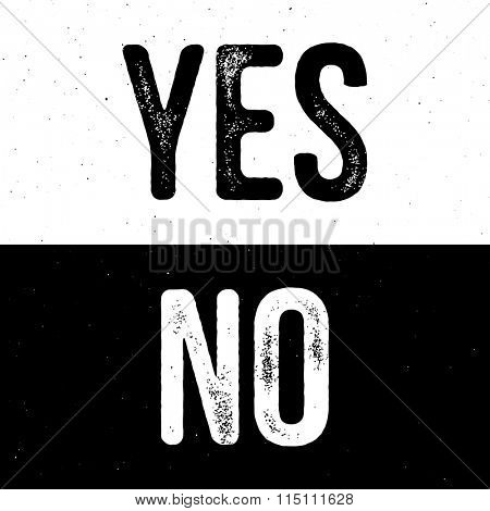 Yes, No - typography card, poster template. Vector vintage letterpress effect, grunge background.
