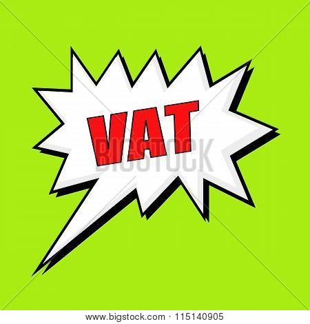 Vat Wording Speech Bubble