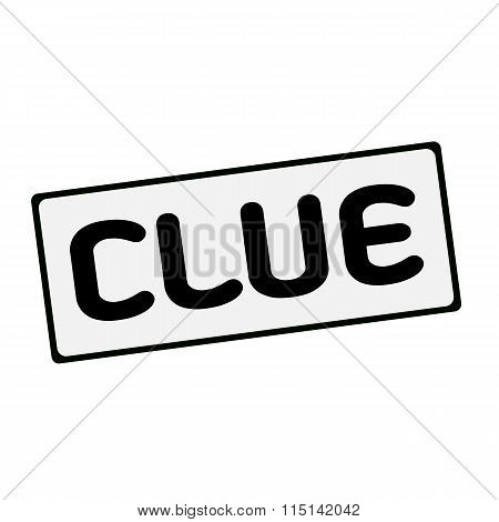 Clue  Wording On Rectangular Signs