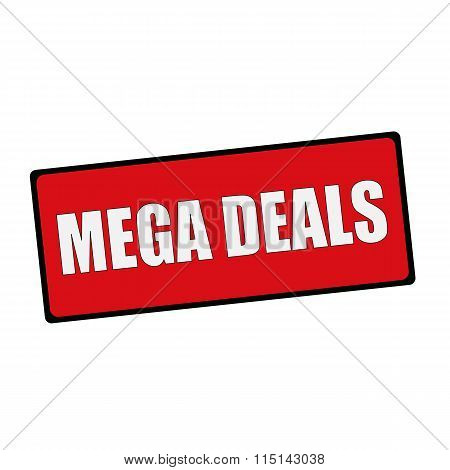 Mega Deals Wording On Rectangular Signs