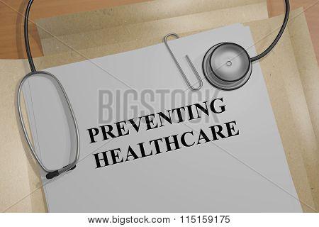 Preventing Healthcare Concept