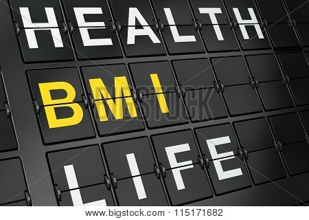 Health concept: BMI on airport board background