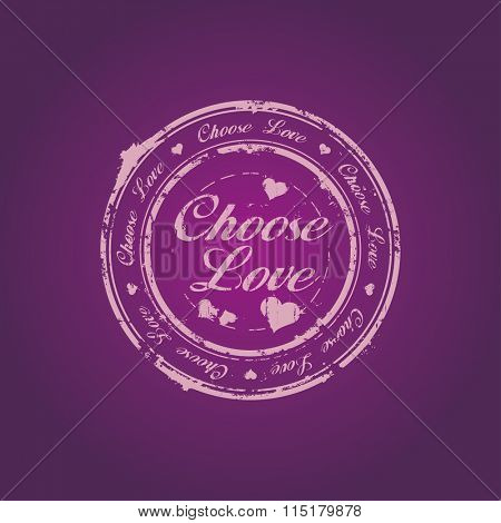 Choose love rubber stamp