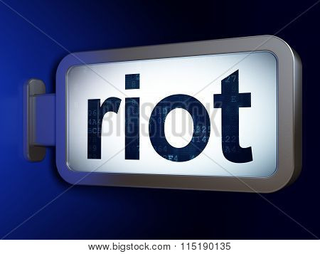 Politics concept: Riot on billboard background
