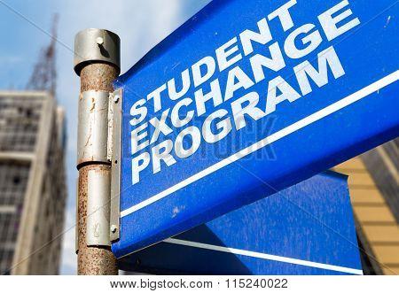 Student Exchange Program written on road sign