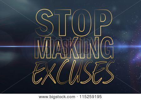 Stop making excuses against stars twinkling in night sky