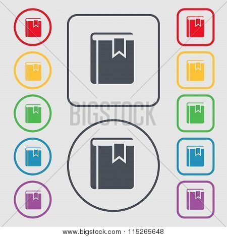 Book Bookmark Icon Sign. Symbol On The Round And Square Buttons With Frame.