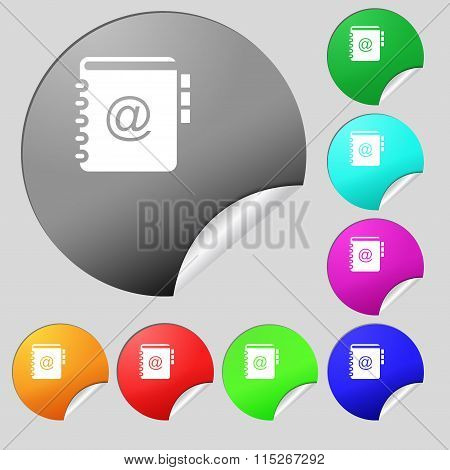 Notebook, Address, Phone Book Icon Sign. Set Of Eight Multi Colored Round Buttons, Stickers.