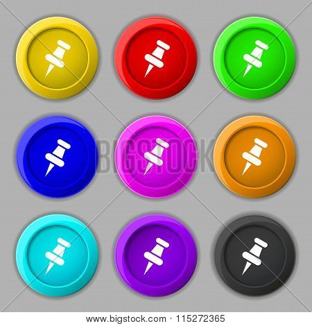 Push Pin Icon Sign. Symbol On Nine Round Colourful Buttons.