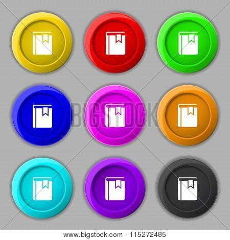 Book Bookmark Icon Sign. Symbol On Nine Round Colourful Buttons.