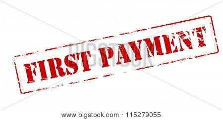 Rubber stamp with text first payment inside vector illustration