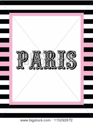 Paris print slogan. For t-shirt  or other uses, in vector.