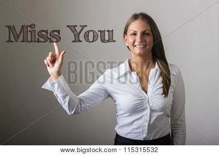 Miss You - Beautiful Girl Touching Text On Transparent Surface