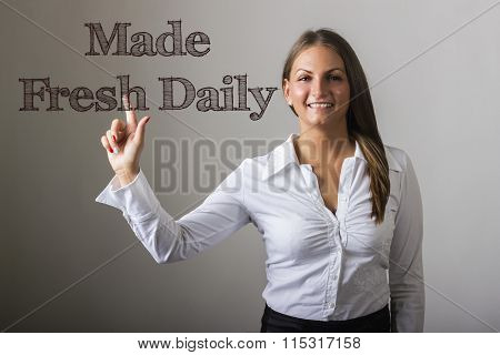 Made Fresh Daily - Beautiful Girl Touching Text On Transparent Surface