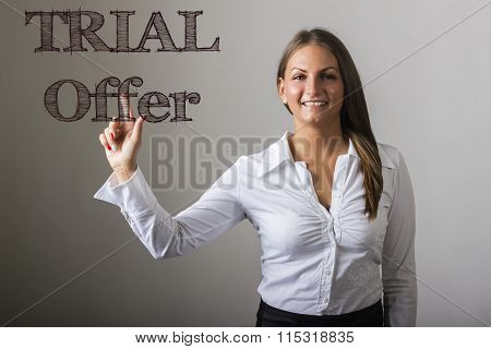 Trial Offer - Beautiful Girl Touching Text On Transparent Surface