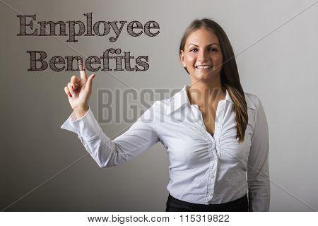 Employee Benefits - Beautiful Girl Touching Text On Transparent Surface
