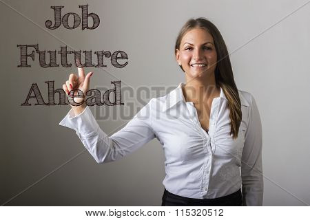 Job Future Ahead - Beautiful Girl Touching Text On Transparent Surface
