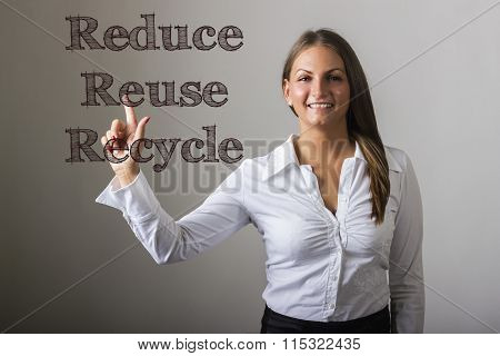 Reduce Reuse Recycle - Beautiful Girl Touching Text On Transparent Surface