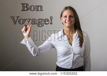 Bon Voyage! - Beautiful Girl Touching Text On Transparent Surface