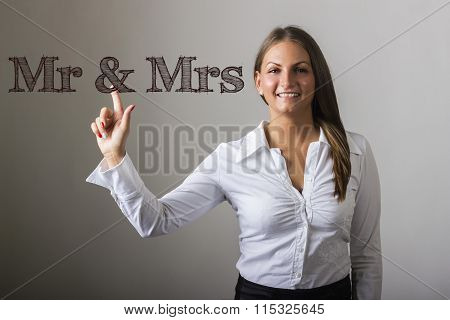 Mr & Mrs - Beautiful Girl Touching Text On Transparent Surface